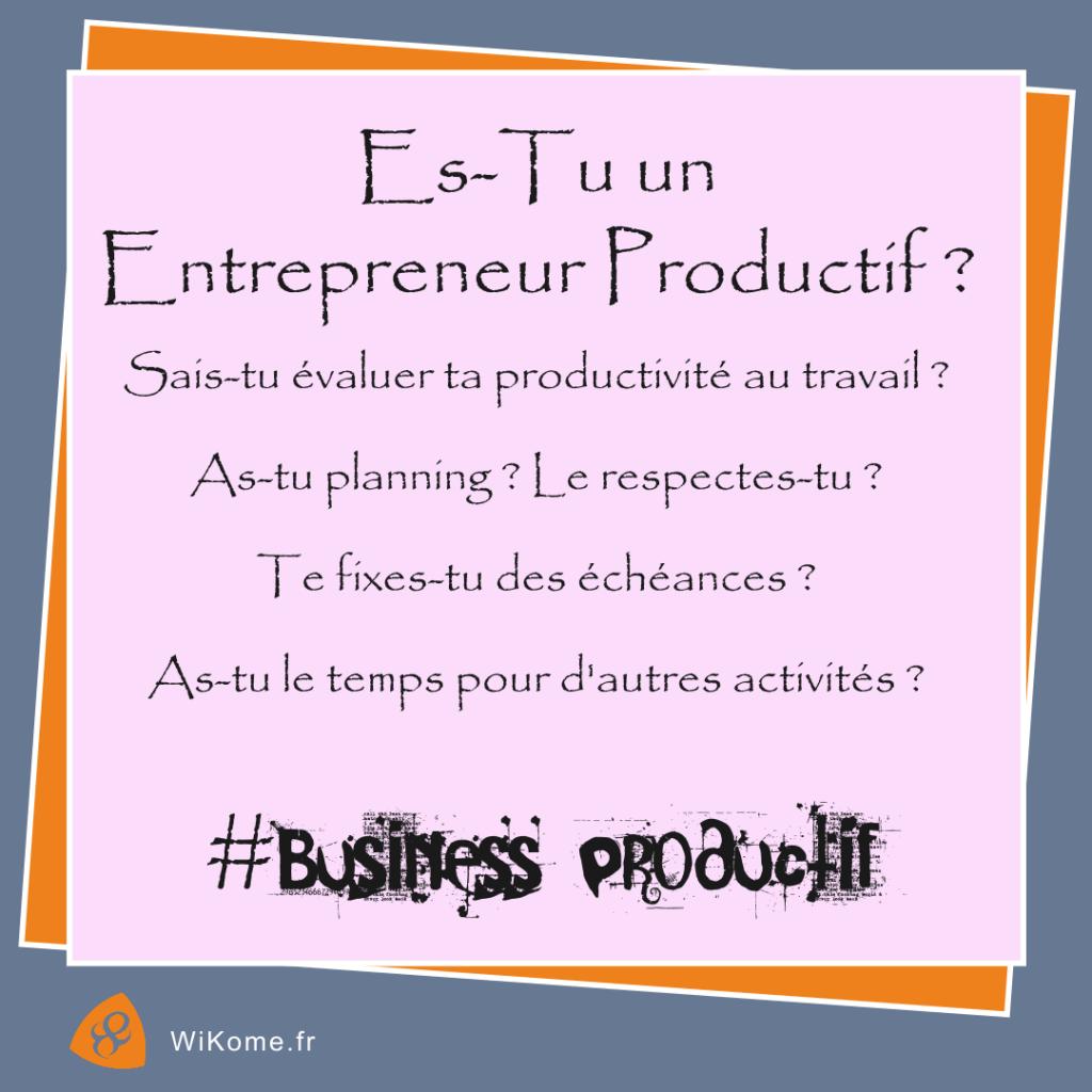 Savoir si on est un entrepreneur productif