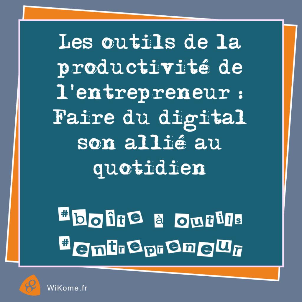 L'intérêt des outils digitaux de la productivité
